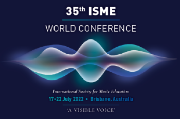 35th World Conference of the International Society for Music Education 2022